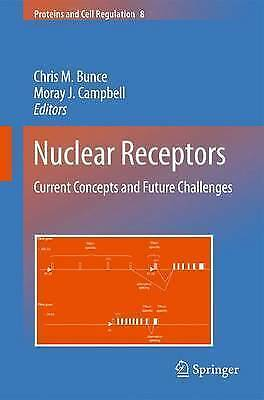 Nuclear Receptors: Current Concepts and Future Challenges (Proteins and Cell Re