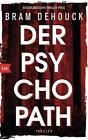 Der Psychopath von Bram Dehouck (2016, Taschenbuch)