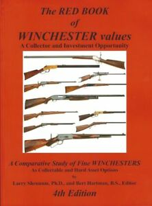 The Red Book of Winchester Values (4th Edition) by Larry Shennum Ph.D