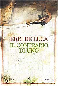 IL-CONTRARIO-DI-UNO-ERRI-DE-LUCA