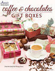 Coffee & Chocolate Gift Boxes by Diana Crick (Paperback, 2015)