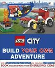 LEGO City: Build Your Own Adventure von DK (2016, Gebundene Ausgabe)