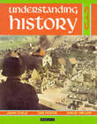 Understanding History (Britain and the Great War, Era of the 2nd World War): Book 3 by Tim Hodge, John Child, David Taylor (Paperback, 1993)