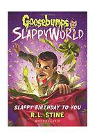Slappy Birthday To You (goosebumps Slappyworld 1) Free Shipping
