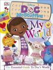 My World Doc Mcstuffins by DK Publishing (Hardback, 2016)