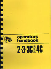 JCB 2, 3, 3C & 4C Backhoe Loader Operators Handbook Manual