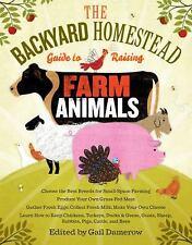 Backyard Homestead: The Backyard Homestead Guide to Raising Farm Animals :...