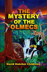 Mystery of the Olmecs by David Hatchar Childress (Paperback, 2007)
