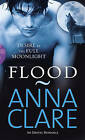 Flood by Anna Clare (Paperback, 2007)