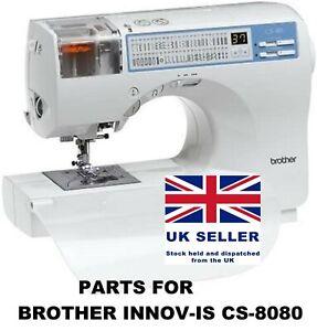 Original Brother Innov-is CS-8080 Sewing Machine Replacement Repair Parts