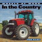 in The Country 9781553379850 by Don Kilby Paperback