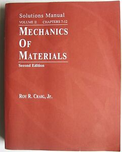mechanics of materials solutions manual 2e ron craig v2 ch 7 12 rh ebay com engineering materials 2 ashby solution manual Engineering Design Manual