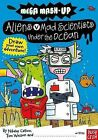 Aliens vs. Mad Scientists Under the Ocean by Nikalas Catlow, Tim Wesson (Paperback / softback, 2011)