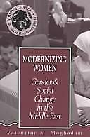 Modernizing Women : Gender and Social Change in the Middle East