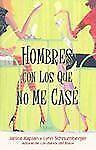 HOMBRES CON LOS QUE NO ME CASE Spanish Edition