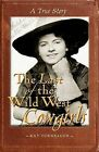 The Last of the Wild West Cowgirls: A True Story by Kay Turnbaugh (Paperback / softback, 2009)