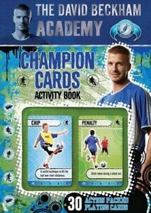 Good The David Beckham Academy Champion Cards Activity Book  Book - Hereford, United Kingdom - Good The David Beckham Academy Champion Cards Activity Book  Book - Hereford, United Kingdom