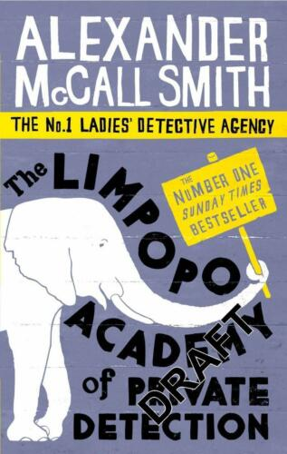 1 von 1 - The Limpopo Academy Of Private Detection (No. 1 Ladies' Detective Agency, Band 1