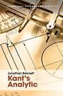 Kant's Analytic by Jonathan Bennett (Hardback, 2016)