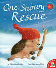 One Snowy Rescue by M. Christina Butler (Paperback, 2016)