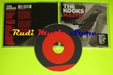 CD Singolo THE KOOKS Naive 2006 eu VIRGIN 0094635611809 no mc dvd vhs (S5)