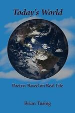Today's World: Poetry: Based on Real Life