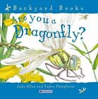 Are You a Dragonfly? 9780753458051 by Judy Allen Paperback