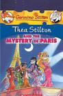 Thea Stilton and the Mystery in Paris by Thea Stilton (Hardback, 2010)