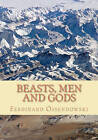 Beasts, Men, and Gods by Ferdinand Ossendowski (Paperback / softback)