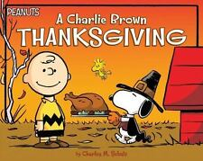 Peanuts: A Charlie Brown Thanksgiving by Charles Schulz (2016, Picture Book)