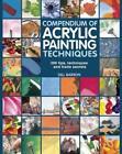 Compendium of Acrylic Painting Techniques von Gill Barron (2014, Taschenbuch)