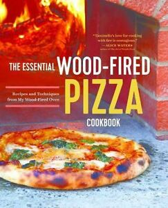 The-Essential-Wood-Fired-Pizza-Cookbook-Recipes-and-Techniques-from-My-Wood-Fir