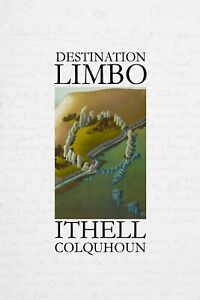 'Destination Limbo' by Ithell Colquhoun (with introduction by Richard Shillitoe)