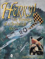 Schiffer Herky The Memoir's Of A Checkertail Ace Herschel H. Green Usaaf P-40