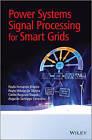 Power Systems Signal Processing for Smart Grids by Paulo Fernando Ribeiro, Carlos Augusto Duque, Paulo Marcio da Silveira, Augusto Santiago Cerqueira (Hardback, 2013)