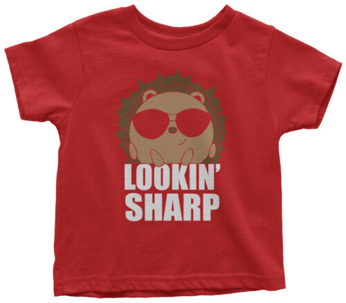 Looking Sharp Hedgehog Toddler T-Shirt Funny Saying Cool Gift