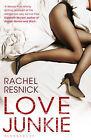 Love Junkie by Rachel Resnick (Paperback, 2010)