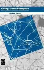 Going trans-European: Planning and Financing Transport Networks for Europe