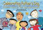 Celebrating Father's Day: Father's Day Is for Special People by Donna Marriott (Paperback / softback, 1999)