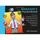 Manager's Pocketbook by John Townsend (Paperback, 2014)