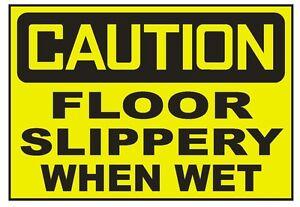 Caution Floor Slippery When Wet Sticker Safety
