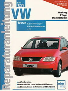 vw touran 1 ab 2003 reparaturanleitung reparatur buch handbuch wartung pflege ebay. Black Bedroom Furniture Sets. Home Design Ideas