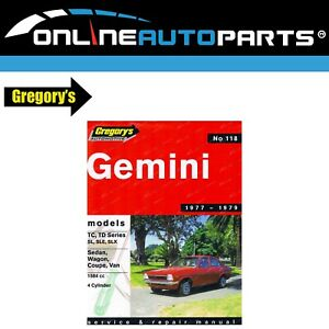Gregory-039-s-Workshop-Repair-Manual-Book-Holden-Gemini-TC-TD-4Cylinder-1977-to-1979