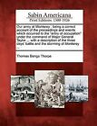 Our Army at Monterey: Being a Correct Account of the Proceedings and Events Which Occurred to the Army of Occupation Under the Command of Major General Taylor ... with a Description of the Three Days' Battle and the Storming of Monterey ... by Thomas Bangs Thorpe (Paperback / softback, 2012)