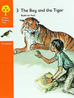 Oxford Reading Tree: Stages 6-7: Woodpeckers Anthologies: 3: The Boy and the Tiger by Rod Hunt, Jenny Ackland (Paperback, 1987)