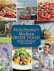 Kevin Dundon's Modern Irish Food by Kevin Dundon (Paperback, 2016)