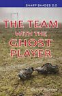 The Team with the Ghost Player by Ransom Publishing (Paperback, 2015)
