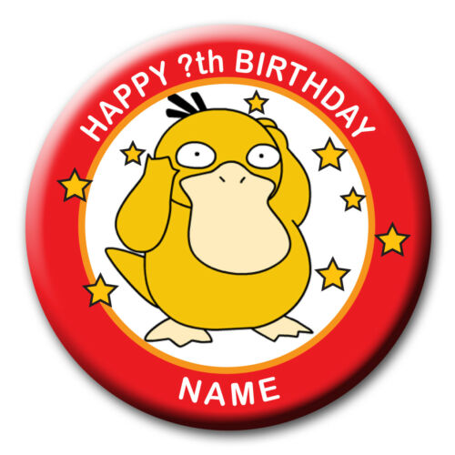 MIRROR PERSONALISED PSYDUCK POKEMON BIRTHDAY BADGES FRIDGE MAGNET