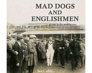 Mad-Dogs-and-Englishmen-Ian-Collis