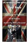 UK Veterans-Onevoice, the Beginning: Supporting Veterans by MR Paul Rees (Paperback / softback, 2016)